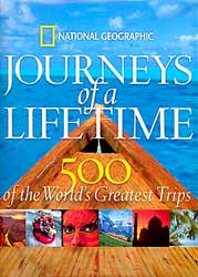 500 Journeys of a Lifetime, National Geographic